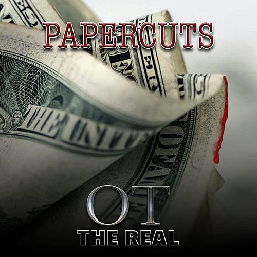 Papercuts by Ot the Real