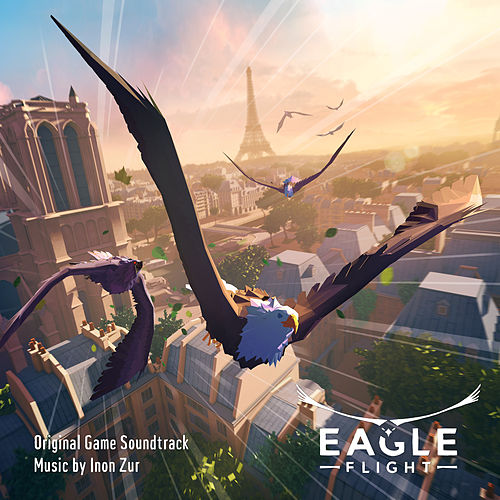 Eagle Flight (Original Game Soundtrack) von Inon Zur