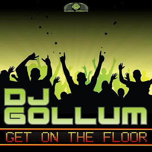 Get on the Floor von DJ Gollum