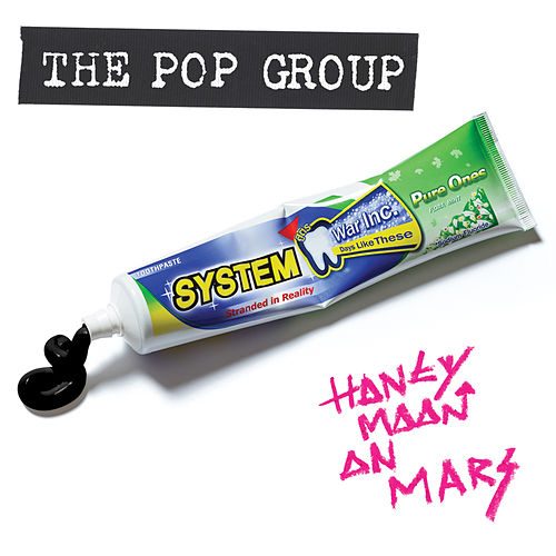 Honeymoon On Mars von The Pop Group