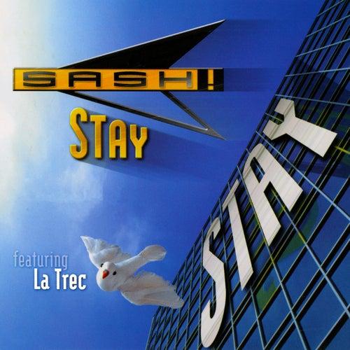 Stay von Sash!