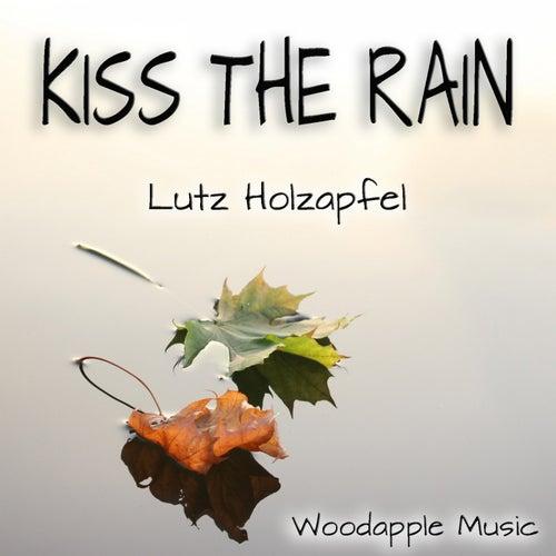 Kiss the Rain de Lutz Holzapfel