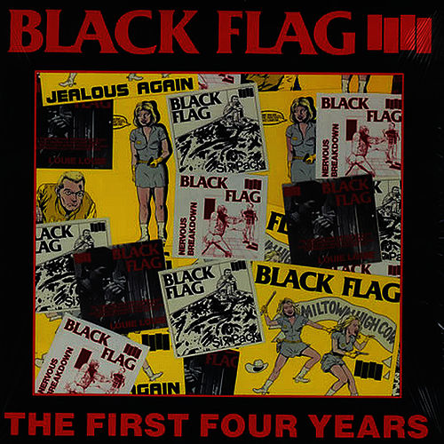 The First Four Years by Black Flag