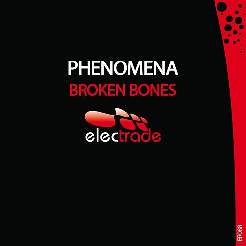 Broken Bones by Phenomena