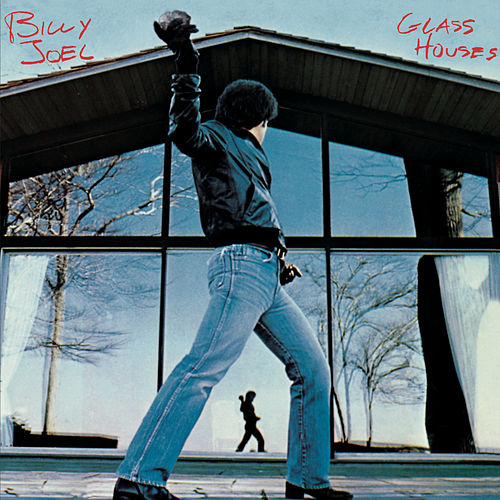 Glass Houses by Billy Joel