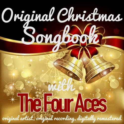 Original Christmas Songbook (Original Artist, Original Recordings, Digitally Remastered) de Four Aces
