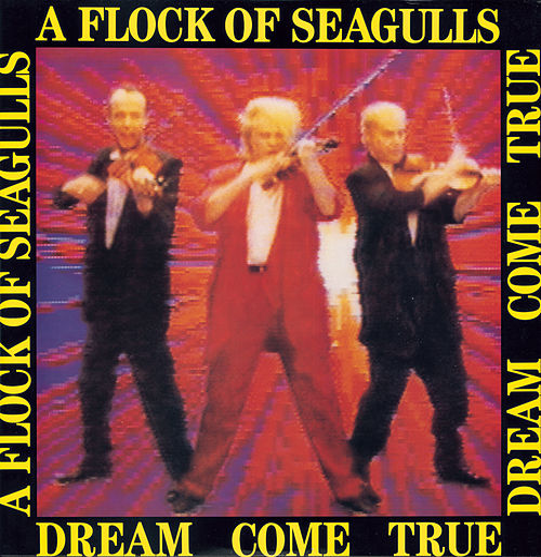 Dream Come True von A Flock of Seagulls