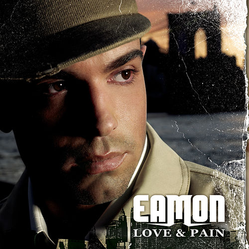 Love & Pain van Eamon