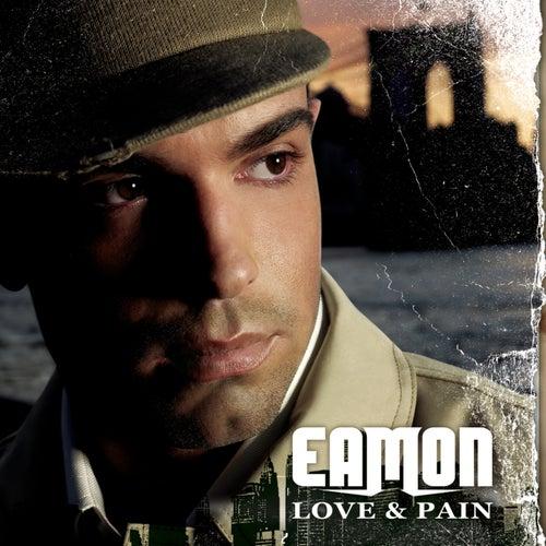 Love & Pain di Eamon