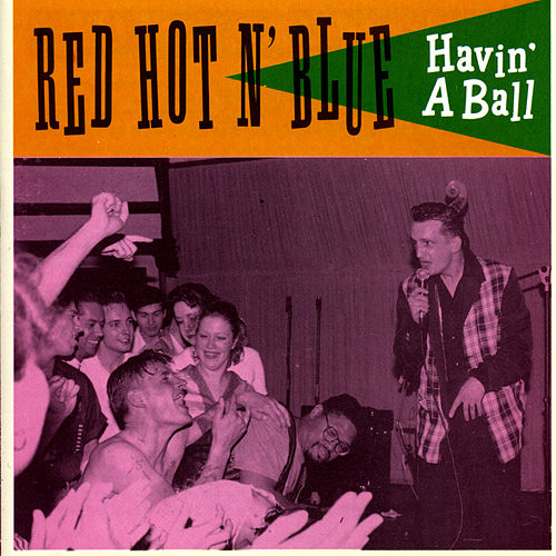 Havin' A Ball by Red Hot N Blue
