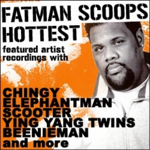 Fatman Scoop 'Hottest Featured Artist Recordings' de Various Artists