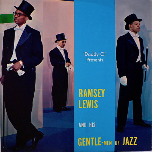 Ramsey Lewis and His Gentle-Men of Jazz by Ramsey Lewis