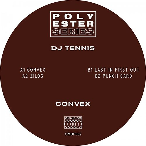 Convex von DJ Tennis