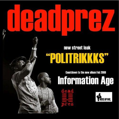 Politrikkks - Single de Dead Prez