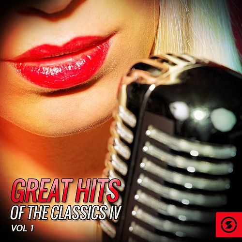 Great Hits of The Classics IV, Vol. 1 de Classics IV