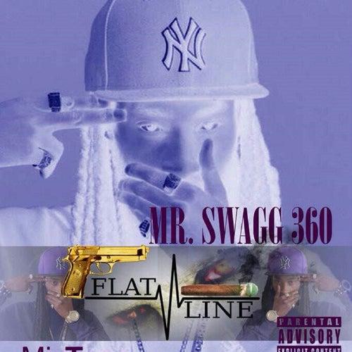 Flatline von Mr Swagg 360