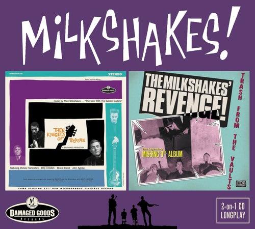 Thee Knights of Trashe / Revenge – Trash From the Vaults de The Milkshakes