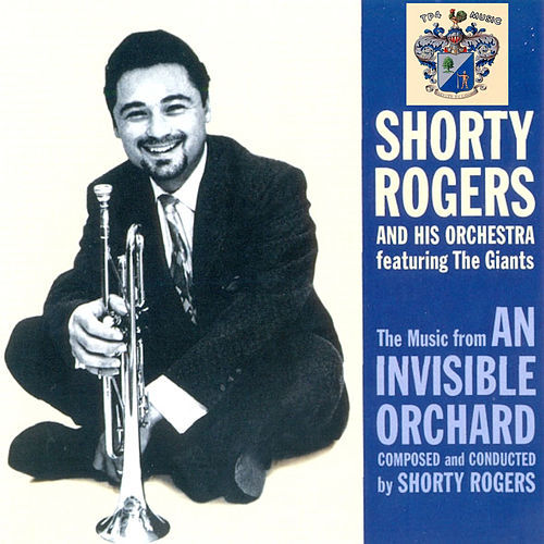 An Invisible Orchard de Shorty Rogers