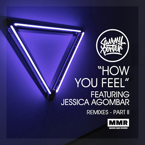 How You Feel (Remixes II) van Sammy Porter