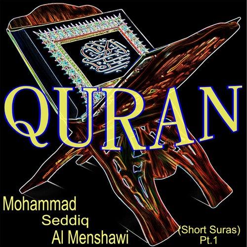 Mohammad Seddiq al Menshawi (Short Suras Pt. 1) de Quran