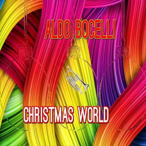 Christmas World (Le Canzoni Piu Belle Di Natale 2016 - 2017) von Various Artists