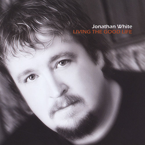 Living the Good Life di Jonathan White