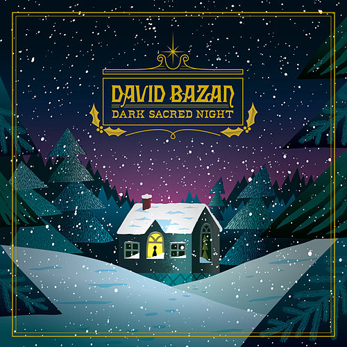 Dark Sacred Night de David Bazan