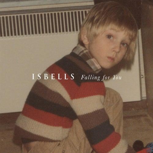 Falling for You de Isbells