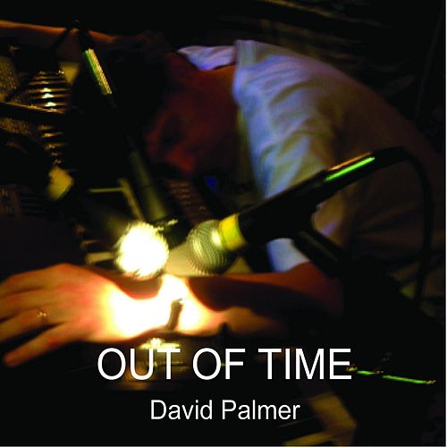 Out of Time by David Palmer