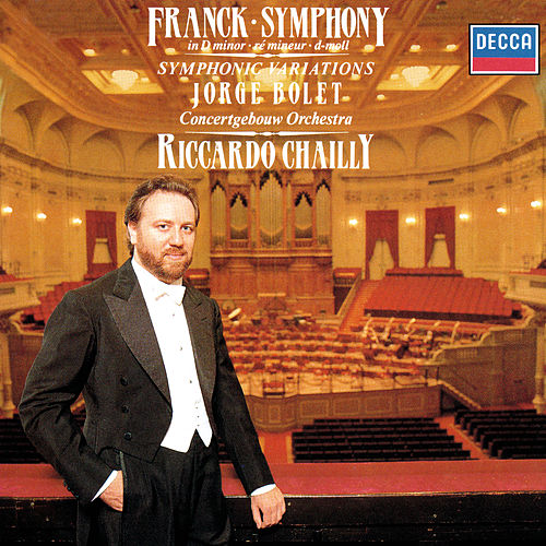 Franck: Symphony in D Minor; Symphonic Variations di Riccardo Chailly