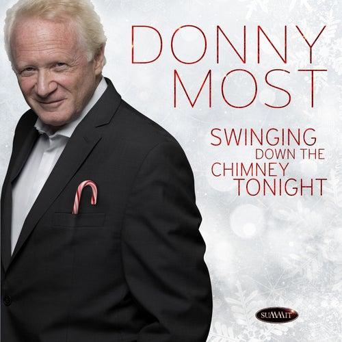 Swinging Down the Chimney Tonight van Donny Most