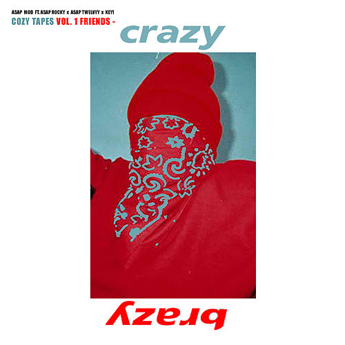 Crazy Brazy von A$AP Mob