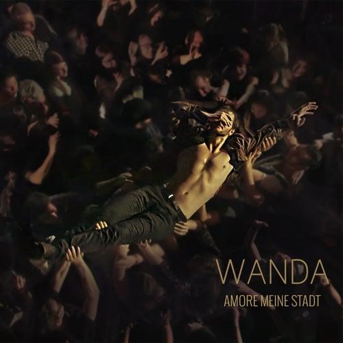 Amore meine Stadt (Live) von Wanda