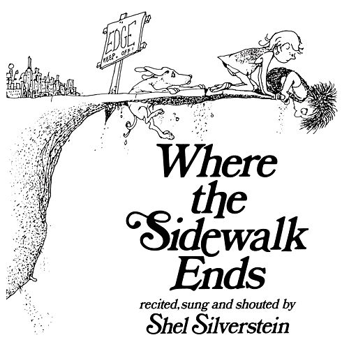 Where The Sidewalk Ends de Shel Silverstein