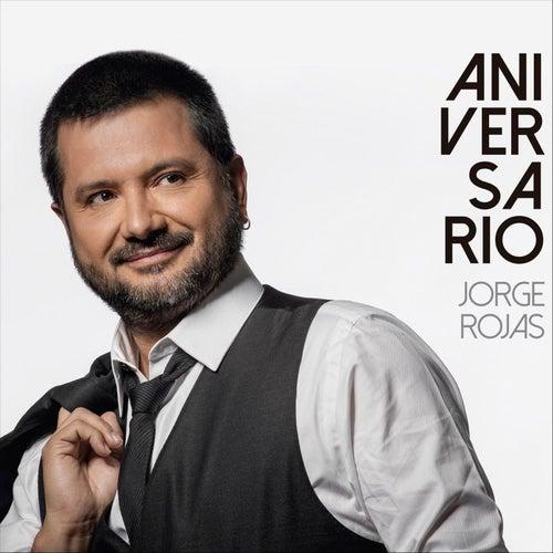Aniversario de Jorge Rojas