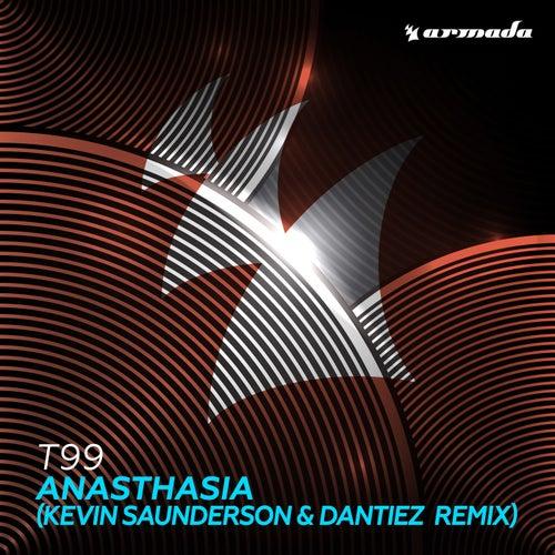 Anasthasia (Kevin Saunderson & Dantiez Remix) by T99
