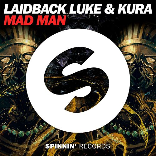 Mad Man von Laidback Luke