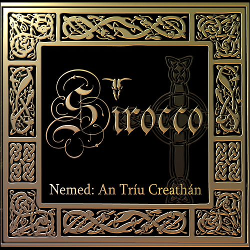 Nemed: An Tríu Creathán de Sirocco