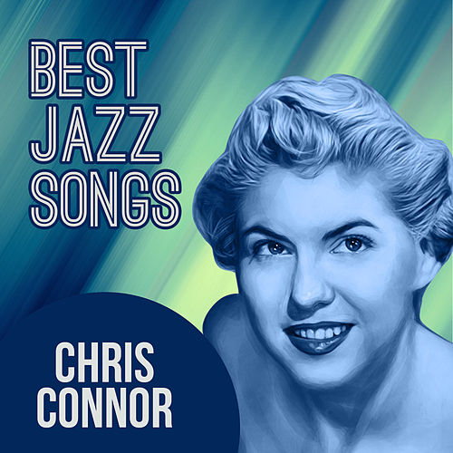 Best Jazz Songs by Chris Connor