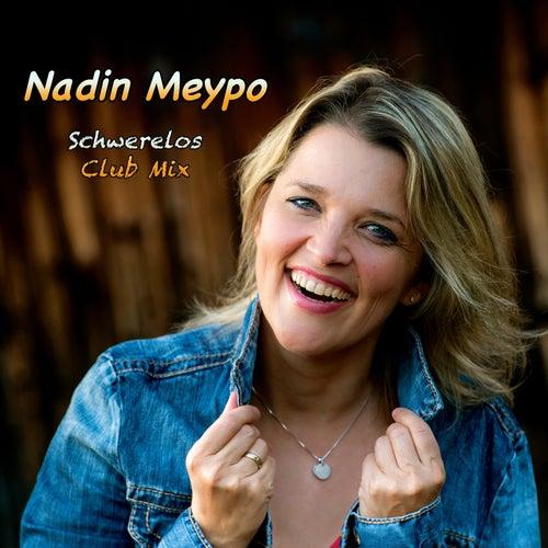 Schwerelos (Club Mix) by Nadin Meypo
