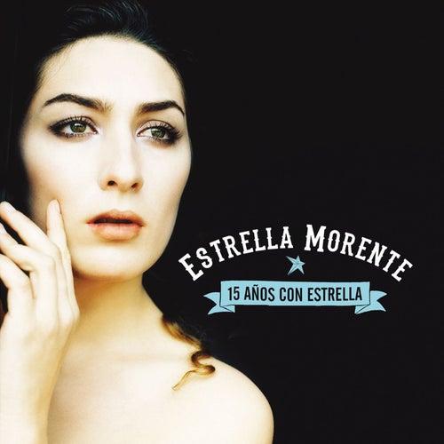 15 Años con Estrella by Estrella Morente