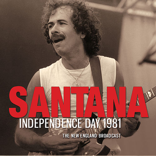 Independence Day 1981 (Live) de Santana