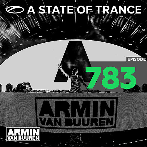 A State Of Trance Episode 783 von Various Artists