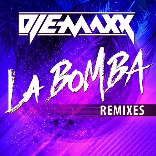 La Bomba (Remixes) by DJ E-MaxX