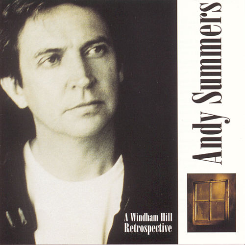A Windham Hill Retrospective by Andy Summers
