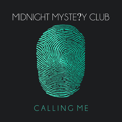 Calling Me by Midnight Mystery Club