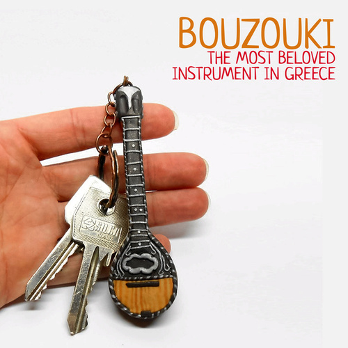 Bouzouki: The Most Beloved Instrument in Greece by Various Artists