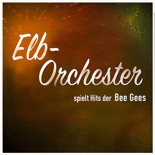 How Deep Is Your Love von Elb-Orchester