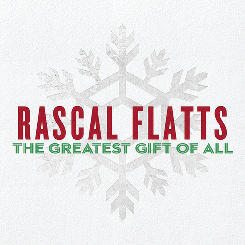 The Greatest Gift Of All de Rascal Flatts