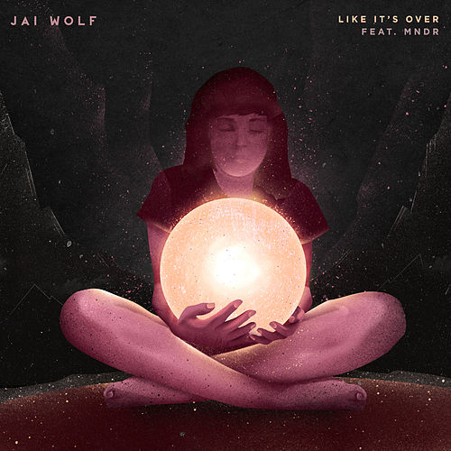 Like It's Over (feat. Mndr) von Jai Wolf